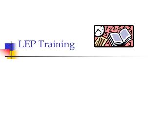 LEP Training