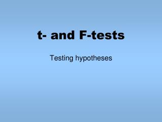 t- and F-tests