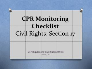 CPR Monitoring Checklist Civil Rights: Section 17