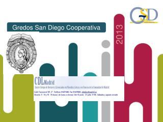 Juan Luis Hidalgo Pérez Área de Relaciones Institucionales Gredos San Diego jl.hidalgo@gsd.coop