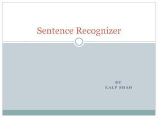 Sentence Recognizer