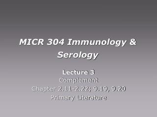 MICR 304 Immunology & Serology