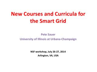 New Courses and Curricula for the Smart Grid