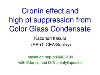 Cronin effect and  high pt suppression from Color Glass Condensate