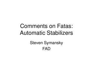 Comments on Fatas: Automatic Stabilizers