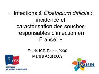 Etude ICD-Raisin 2009 Mars à Août 2009
