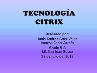 TECNOLOG�A CITRIX