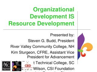 Organizational Development IS Resource Development