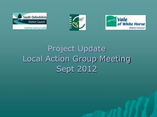 Project Update Local Action Group Meeting Sept 2012