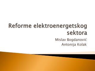 Reforme elektroenergetskog sektora