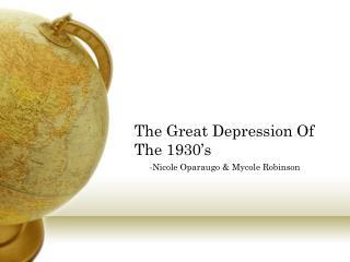 The Great Depression Of The 1930�s
