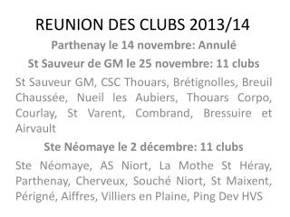 REUNION DES CLUBS 2013/14