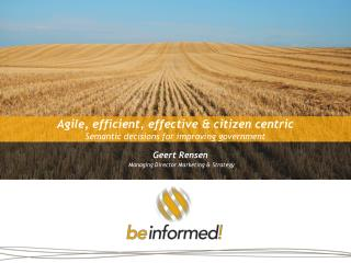 Agile, efficient, effective & citizen centric Semantic decisions for improving government
