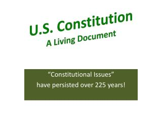 U.S. Constitution A Living Document