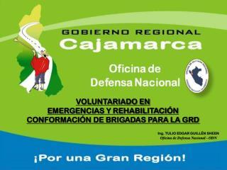 VOLUNTARIADO EN EMERGENCIAS Y  REHABILITACIÓN CONFORMACIÓN DE BRIGADAS PARA LA GRD