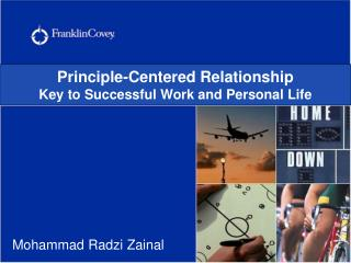 Principle-Centered Relationship Key to Successful Work and Personal Life