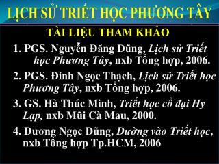 L?CH S? TRI?T H?C PH??NG T�Y