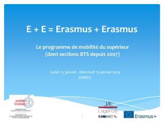 E + E = Erasmus + Erasmus