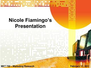 Nicole Fiamingo s Presentation