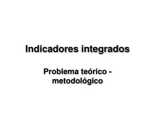 Indicadores integrados