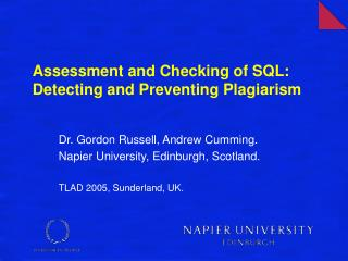 Assessment and Checking of SQL: Detecting and Preventing Plagiarism