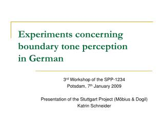 Experiments concerning boundary tone perception  in German