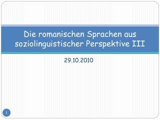 Die romanischen Sprachen aus  soziolinguistischer Perspektive III
