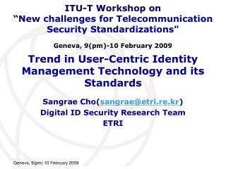 Trend in User-Centric Identity Management Technology and its Standards