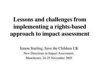 Lessons and challenges from implementing a rights-based approach to impact assessment