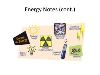 Energy  Notes (cont.)