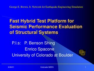 Fast Hybrid Test Platform for Seismic Performance Evaluation of Structural Systems
