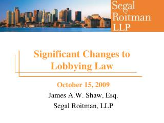 Significant Changes to Lobbying Law