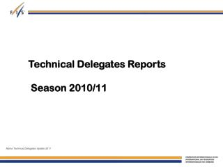 Technical Delegates Reports  Season 2010/11