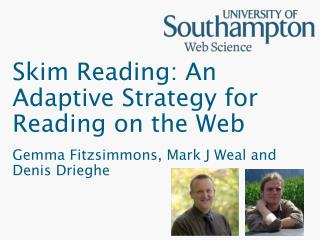 Skim Reading: An Adaptive Strategy for Reading on the Web