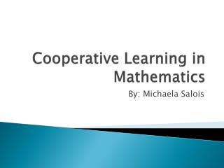 Cooperative Learning in Mathematics