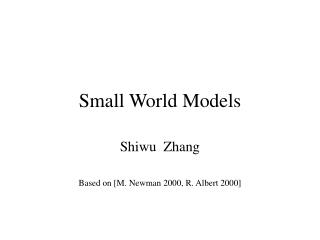 Small World Models