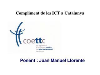 Compliment  de les ICT a Catalunya