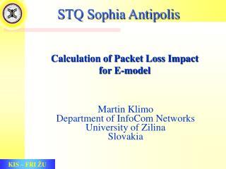 STQ Sophia Antipolis
