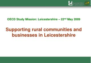 South-East (Rural 80) 37% of rural population More affluence Higher importance of land-based