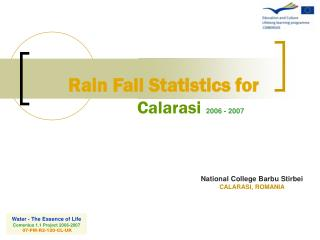 Rain Fall Statistics for Calarasi 2006 - 2007