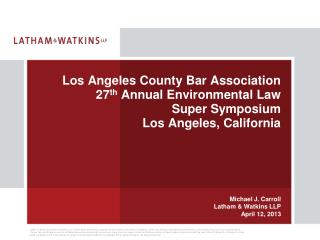 Michael J. Carroll Latham & Watkins LLP April 12, 2013