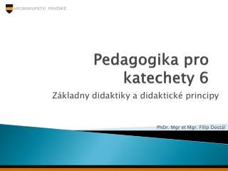 Pedagogika pro katechety 6