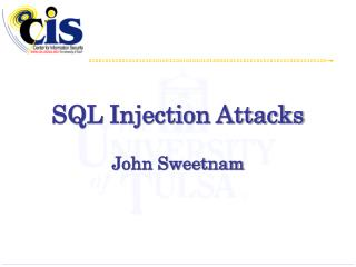 SQL Injection Attacks John Sweetnam
