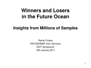 Winners and Losers  in the Future Ocean Insights from Millions of Samples