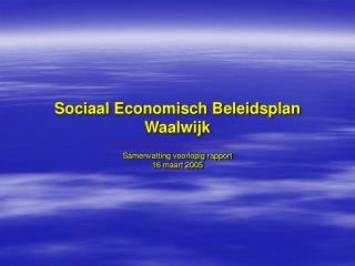 Sociaal Economisch Beleidsplan Waalwijk