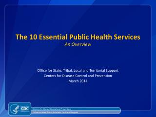 The 10 Essential Public Health Services An Overview