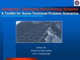 Designing / Deploying Wave Energy Systems A Toolkit for Socio-Technical Problem Scenarios