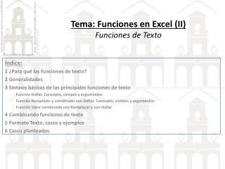 Tema:  Funciones en Excel  (II) Funciones  de  Texto