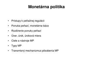Monetárna politika