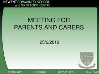 MEETING FOR  PARENTS AND CARERS